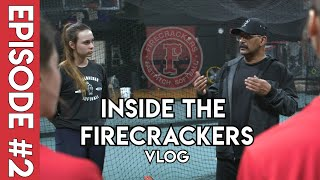 Inside The Firecrackers VLOG: Episode #2