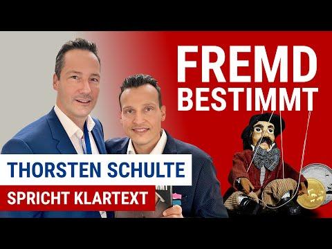 Fremdbestimmt: Thorsten Schulte spricht Klartext