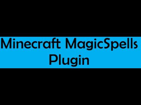 Minecraft - MagicSpells Plugin Tutorial - Episode 1