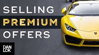 5 Mistakes Entrepreneurs Make in Selling A Premium Offer - How To Sell High-Ticket Services Ep. 7