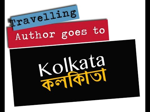 Travelling Author goes to Kolkata