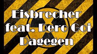 Eisbrecher feat. Dero Goi (Oomph!) - Dagegen (Lyric Video ) + English ans Russian subtitles