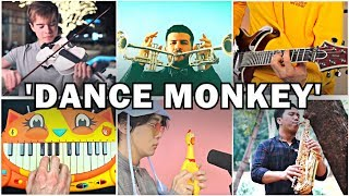 Who Played it Better: Dance Monkey Saxophone, Trumpet, Violin, Electric Guitar, Cat Piano, Chicken
