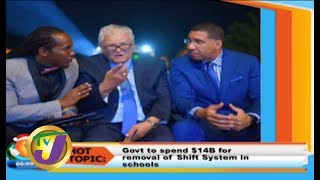 TVJ Smile Jamaica: Govt to Spend $14B for Removal of Shift System in School - December 2 2019