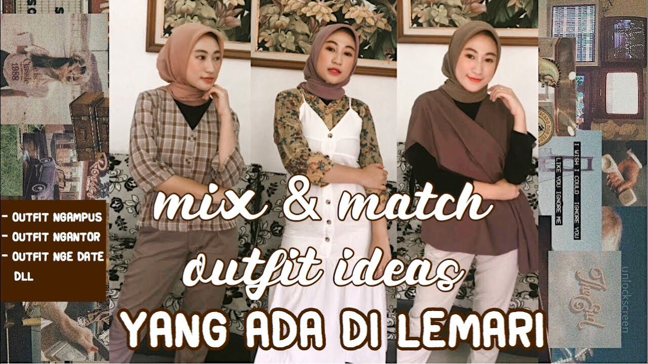 [VIDEO] - MIX & MATCH OUTFIT IDEAS INDONESIA | CYN CAN 2