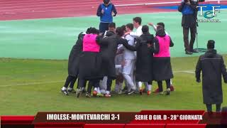 Serie D Girone D Imolese-Aquila Montevarchi 3-1 Tef Channel