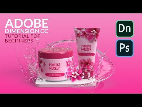 Adobe Dimension Tutorial: 3D Product Packaging Visualization Mockups For Beginners