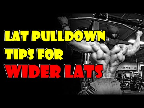 Lat Pulldown Tips, Technique And Form For Wider Lats - V Taper Workout