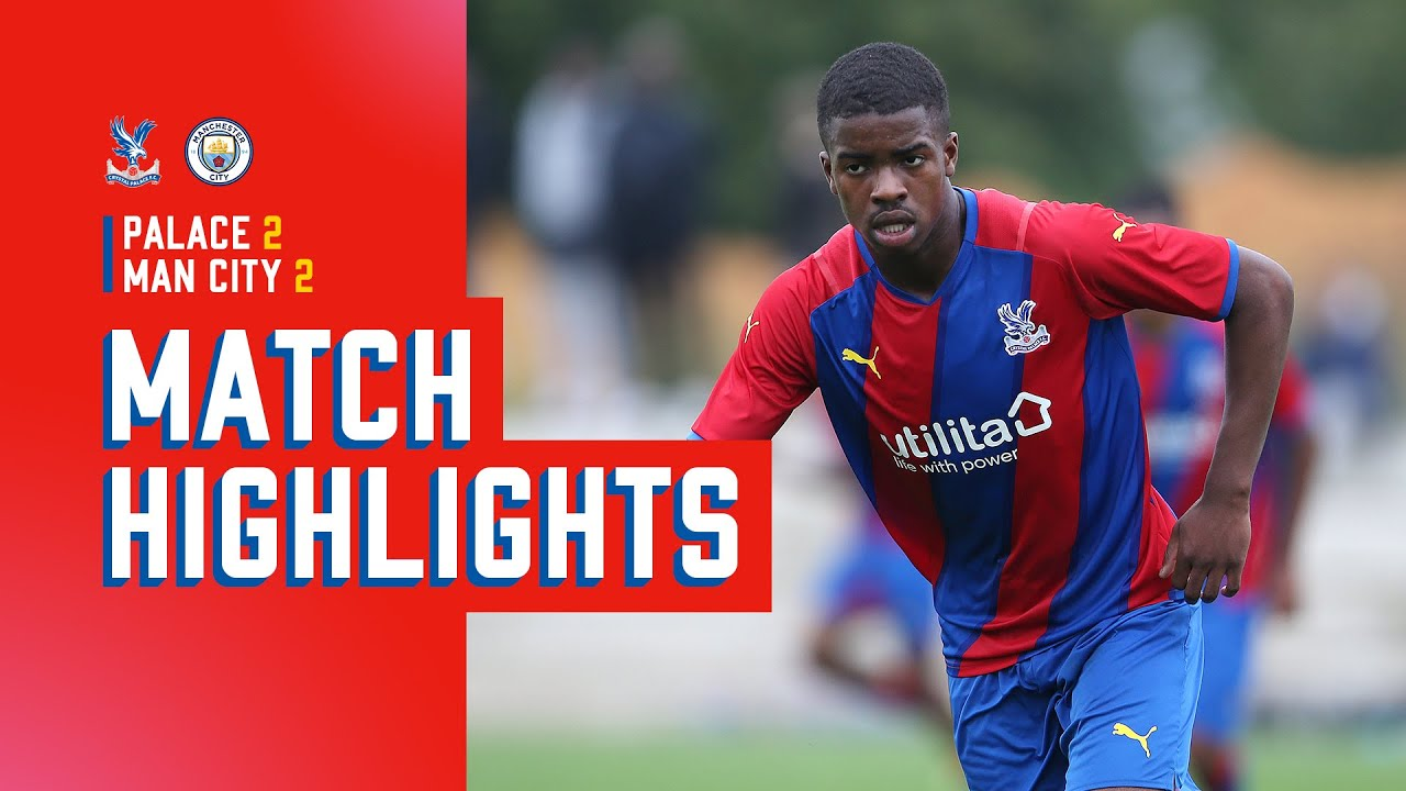 Download U18 PL Cup Highlights | Crystal Palace 2-2 Manchester City