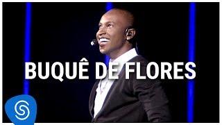 Thiaguinho - Buquê de Flores (DVD Ousadia e Alegria) [Vídeo Oficial]