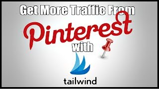 Get More Pinterest Traffic With TailWindApp