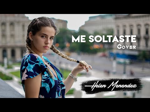 ME SOLTASTE- JESSE Y JOY / HELEN MENENDEZ COVER