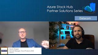 Azure Stack Hub Partner Solutions Series – Datacom