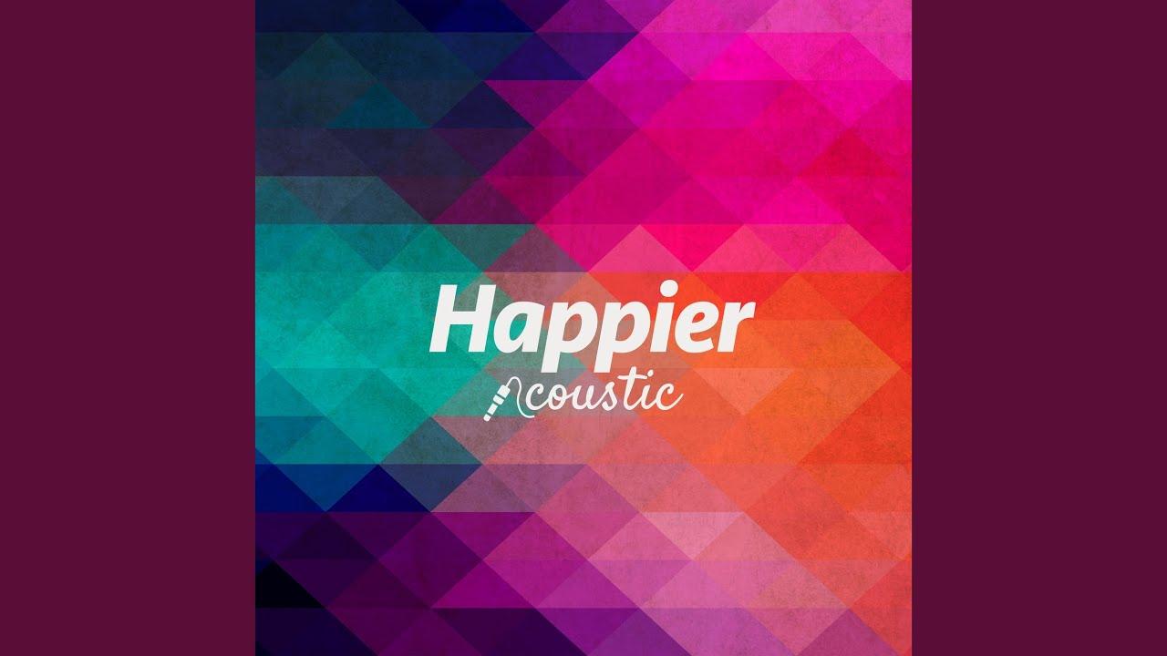 Download Happier (Acoustic)