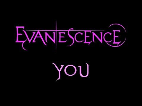 Evanescence - You Lyrics (Others)