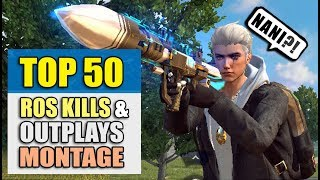 Top 50 ROS Kills & Outplays Montage + Bonus RPG Highlights!