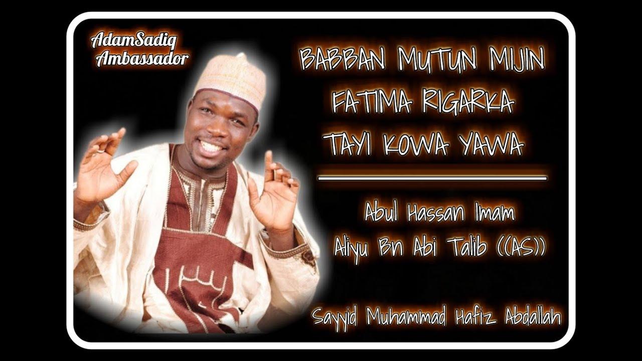 Download Qasidar Imam Aliy bn Abi Talib Wadda Sayyid Muhammad Hafiz Abdullah yayi mai sina Babban Mutun