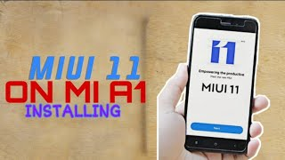 MiUi 11 Global On Mi A1 How to install MiUi 11 On Mi A1