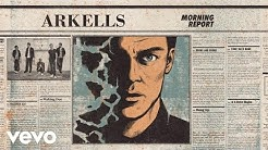 Arkells - And Then Some (Audio)