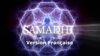 Samadhi, Le Film, 2017 - Partie 1 -