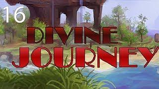 Divine Journey with Arkas/Pakratt/Nebris/Guude - E16