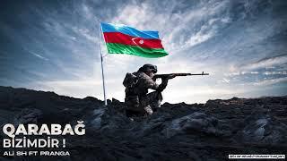 Ali Sh ft. Pranga - Qarabağ Bizimdir