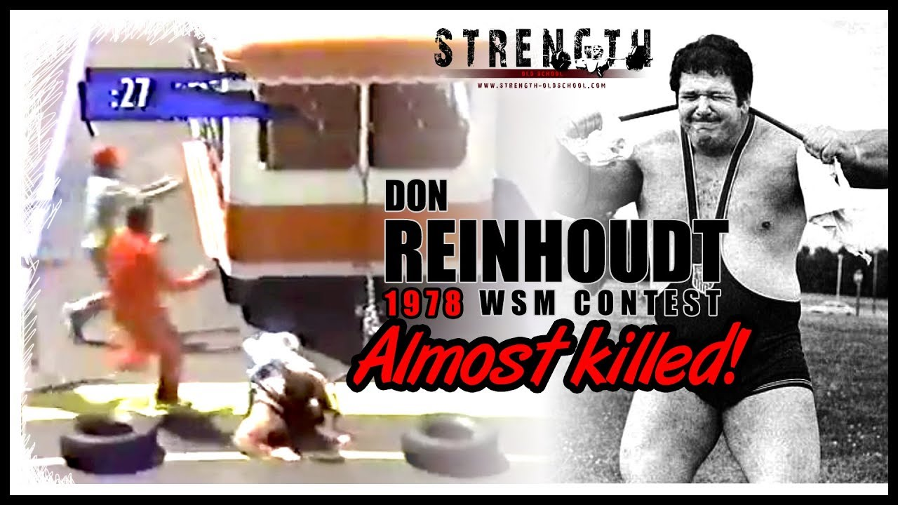 Strongman Don Reinhoudt Almost Killed at the 1978 WSM Contest