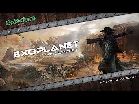 First Look at Exoplanet: First Contact Alpha 0.20.2 (First Hour) - Gaiscioch Presents