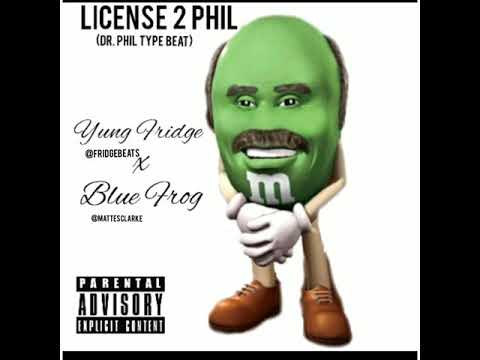 license to phil (dr phil type beat)