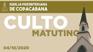 IPCopacabana - Culto matutino - 04/10/2020