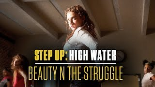beauty n the struggle step up high water official soundtrack