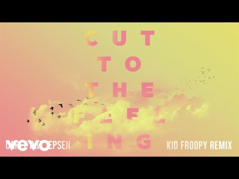 Carly Rae Jepsen - Cut To The Feeling (Kid Froopy Remix/Audio)
