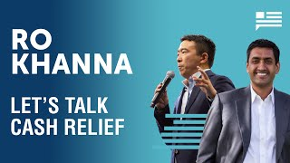 Ro Khanna: What's happening with our stimulus checks? | Andrew Yang | Yang Speaks