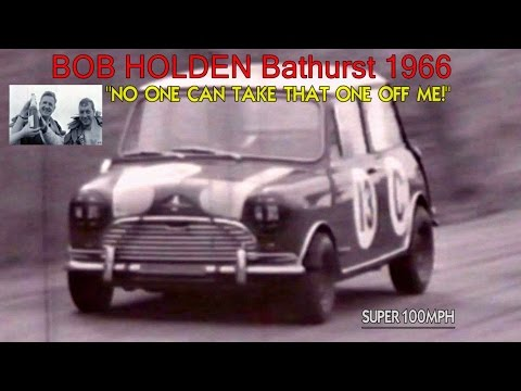 "Bob Holden Bathurst 1966 ""No One Can Take That One Off Me!"""