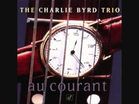 Days Of Wine And Roses - The Charlie Byrd Trio