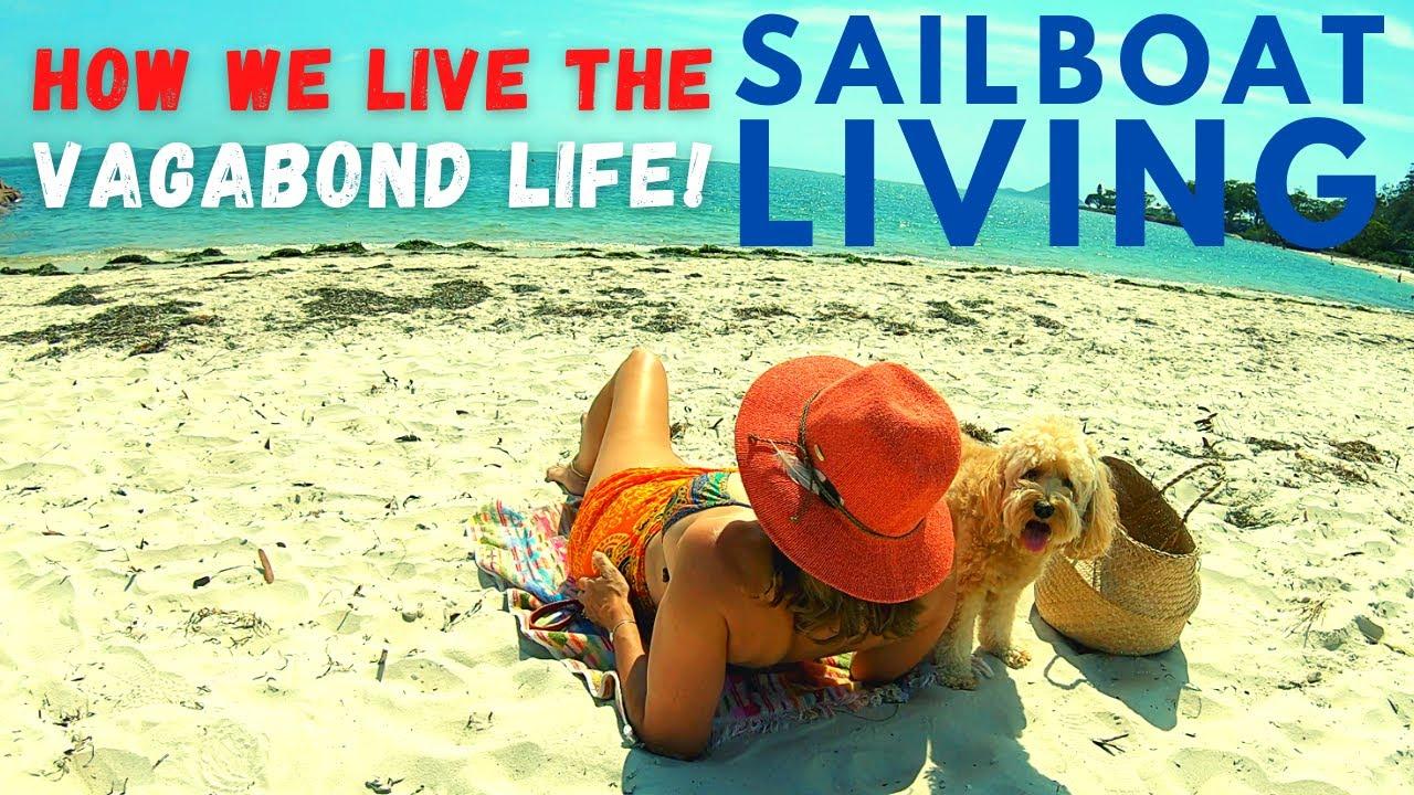 LIVING THE VAGABOND LIFE!