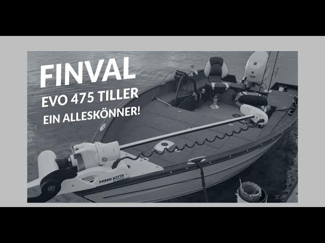 Vorstellung Finval Evo 475 Tiller- Messeneuheit 2020 (deutsch/review)