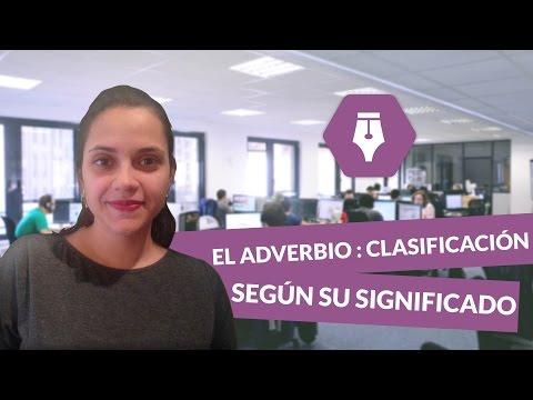 el-adverbio-:-clasificación-según-su-significado---lengua-y-literatura