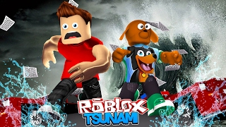 ROBLOX NATURAL DISATSERS - SURVIVING THE TSUNAMI - Donut the Dog