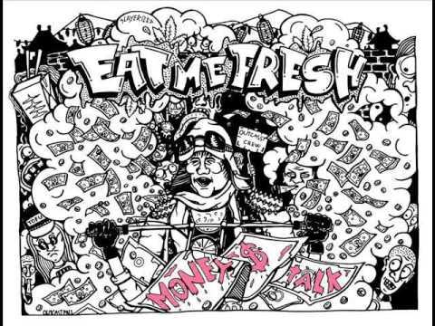 EAT ME FRESH - MONEY $ TALK 2014 (full album)