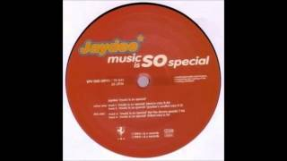 Jaydee - Music Is So Special (Radio Mix)