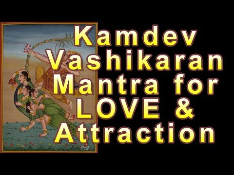 Powerful Kamdev Gayatri Mantra For Love And Attraction - Vashikaran Mantra
