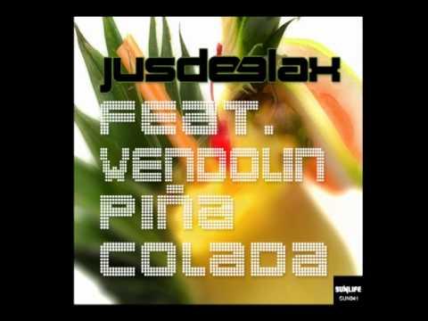 Jus Deelax Feat. Wendolin - Piña Colada (Official Audio)