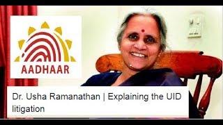 Dr. Usha Ramanathan | Explaining the UID litigation | Nalsar University Of Law