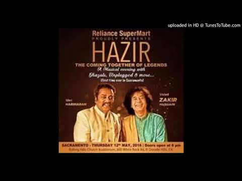 Ghazal remix jiya Hiya by hariharan and zakir hussain