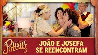 João e Josefa se reencontram   As Aventuras de Poliana