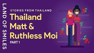 Thailand Matt and Moi Story Time