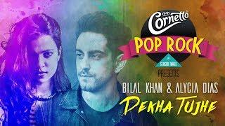Dekha Tujhe by Bilal Khan & Alycia Dias #CornettoPopRock3