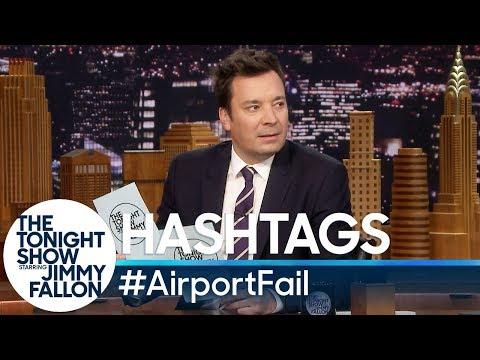 Hashtags: AirportFail