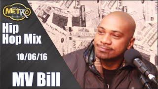 Hip Hop Mix entrevista MV Bill - Rádio Nova Metrô
